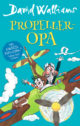 Propeller-Opa David Walliam