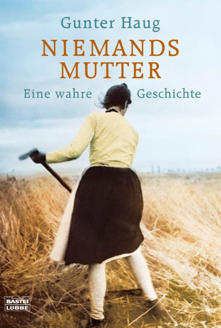 Niemands Mutter - Gunter Haug
