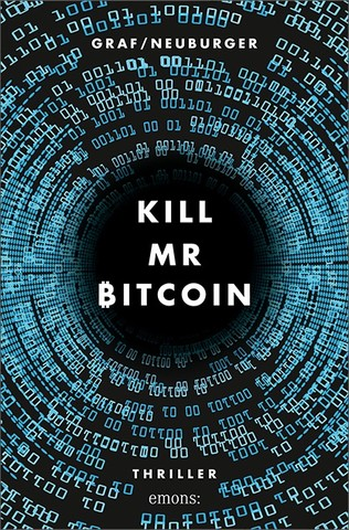 Kill Mr. Bitcoin - Lisa Graf, Ottmar Neuburger