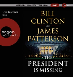 The President Is Missing Bill Clinton, James Patterson
