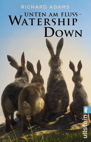 Unten am Fluss - 'Watership Down'