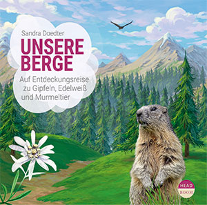 Unsere Berge Hörbuch