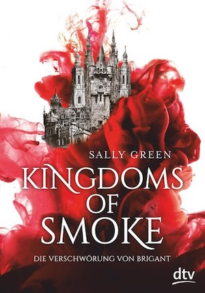 Kingdoms of Smoke Bd. 1